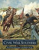 Don Troiani's Civil War Soldiers (English Edition)