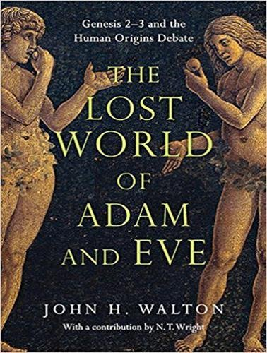 am and Eve: Genesis 2-3 and the Human Origins Debate (Adam Und Eve Adult)