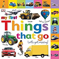 Tabbed Board Books: My First Things That Go: Let's Get Moving!