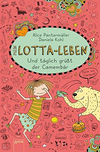 mein-lotta-leben-7-und-taglich-grusst-der-camembar-german-edition