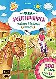 Meine Anziehpuppen – stickern & träumen: Reiterhof: 300 Sticker für 17 Pferdewelten