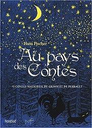 Au pays des contes : 9 Contes malicieux de Grimm et de Perrault