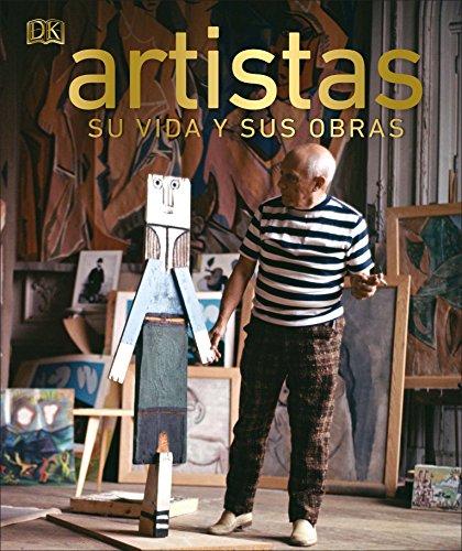 Artistas: Su vida y sus obras (GRAN FORMATO)