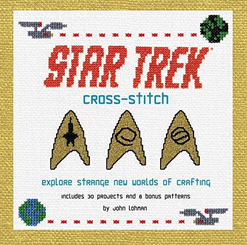 Cross-Stitch: Explore Strange New Worlds of Crafting (Star Trek) (English Edition)
