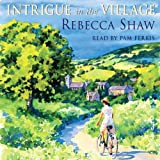 Intrigue in the Village: Tales from Turnham Malpas, Book 10