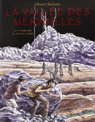 La vallée des Merveilles : Il y a 5000 ans à l'âge du cuivre