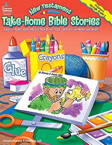 New Testament Take-Home Bible Stories: Easy-To-Make, Reproducible Mini-Books That Children Can Make and
