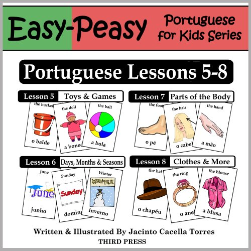 Portuguese Lessons 5-8: Toys/Games, Months/Days/Seasons, Parts of the Body, Clothes