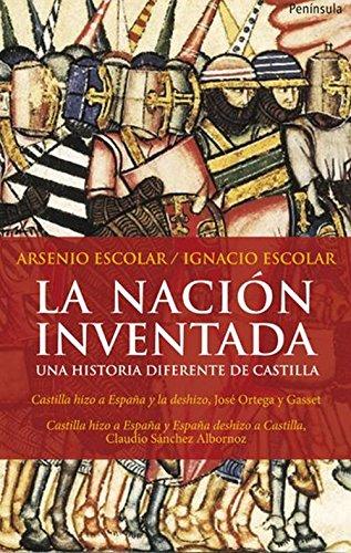 La nación inventada: Una historia diferente de Castilla