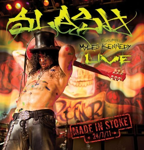 Made In Stoke 24/7/11 [2 CD/DVD Combo] [Deluxe Edition] by Slash (2011-11-15)