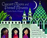 Telecharger Livres Crescent moons and pointed minarets A muslim book of shapes (PDF,EPUB,MOBI) gratuits en Francaise