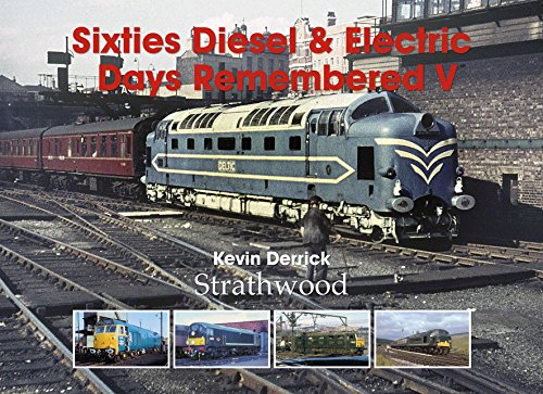 railway-book-by-strathwood-sixties-diesel-electric-days-remembered-v