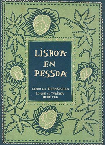 Lisboa en Pessoa: Libro del desasosiego - Lo que el turista debe ver