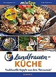 mixtipp: Landfrauenküche: Traditionelle Rezepte aus dem Thermomix® (Kochen mit dem Thermomix®)