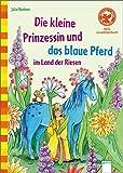 Der Bücherbär: Mein LeseBilderbuch: Die kleine Prinzessin und das blaue Pferd im Land der Riesen