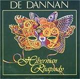 Songtexte von De Dannan - Hibernian Rhapsody