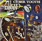Songtexte von Alan Davey - Cyber Tooth
