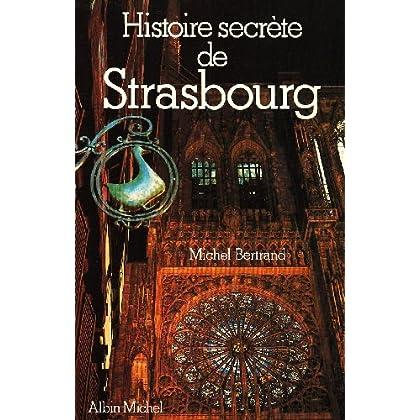 Histoire secrète de Strasbourg