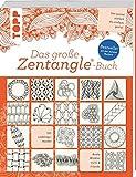 Das große Zentangle®-Buch: 101 Lieblingsmuster. Von genial einfach bis einfach genial. NEU: Bijou-Format. - Beate Winkler