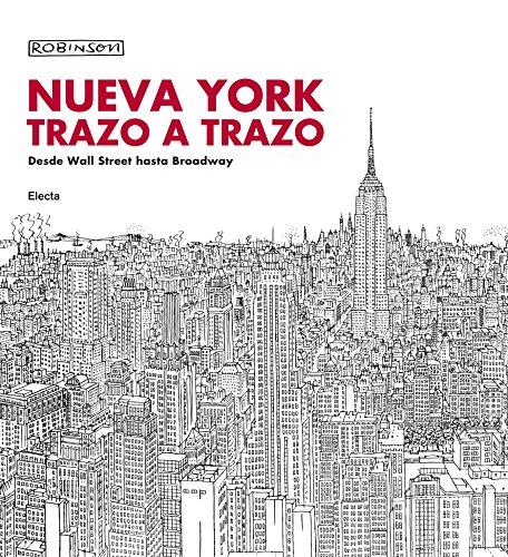 Nueva York trazo a trazo: Desde Wall Street hasta Broadway (ELECTA ARTE) por Robinson