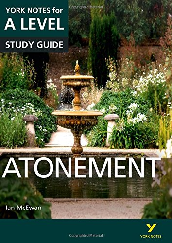 Atonement: York Notes for A-level: Ynal Atonement 2016