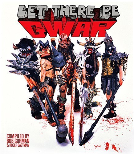 Let There Be Gwar by Bob Gorman (2015-09-14)