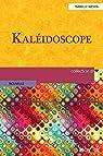 Kaléidoscope par Wenta