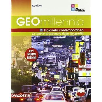 Geomillennio. Per Le Scuole Superiori. Con Espansione Online: Geomillennio B +Ld: 2