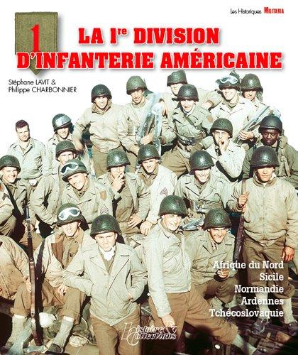 Descargar Libro La 1re Division d'infanterie américaine de Stéphane Lavit