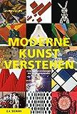 Moderne Kunst verstehen: Vom Impressionismus ins 21. Jahrhundert