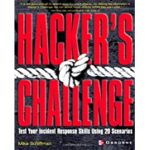 Hacker's Challenge: Test Your Incident Response Skills Using 20 Scenarios