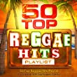 50 Top Reggae Hits Playlist - The Greatest Ever All Time Reggae Classics