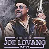 Songtexte von Joe Lovano Us Five - Cross Culture