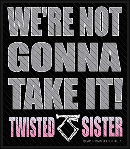 Preisvergleich Produktbild Twisted Sisters We´re not gonna take it Aufnäher Twisted Sisters Patch - Gewebt & Lizenziert !!