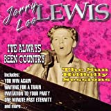 Songtexte von Jerry Lee Lewis - I've Always Been Country (The Sun Hillbilly Sessions)