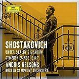 Schostakowitsch: Under Stalin's Shadow – Sinfonien Nr. 6 & 7