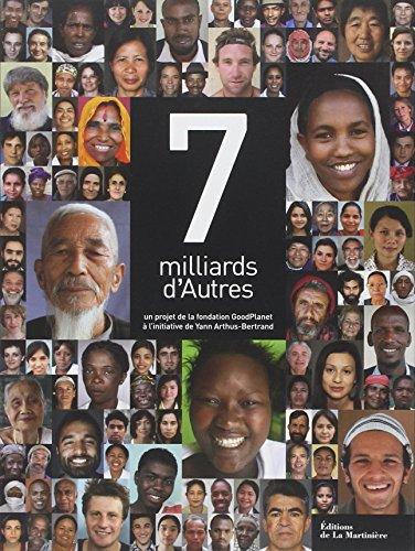7 Milliards d'Autres par Fondation goodplanet
