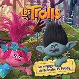 Telecharger Livres Trolls Le voyage de Branche et Poppy (PDF,EPUB,MOBI) gratuits en Francaise
