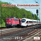 Sächsischer Eisenbahnkalender 2015