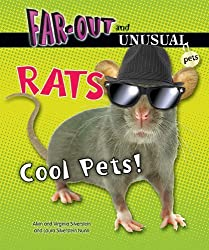 Rats: Cool Pets! (Far-Out and Unusual Pets) by Dr Alvin Silverstein (2012-07-06)