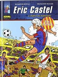 Eric Castel 2, Partit de tornada! (CÓMIC EUROPEO)