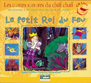 """Afficher """"Le petit roi du feu"""""""