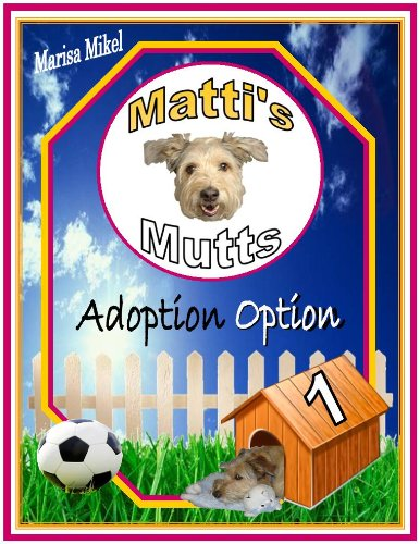 Adoption Option (Matti's Mutts Book 1) (English Edition)