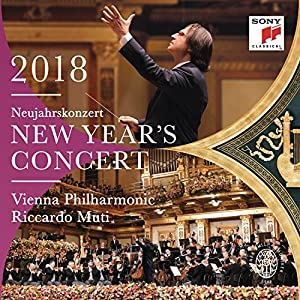 New Year's Concert 2018 / Neujahrskonzert 2018 / Concert Du Nouvel An 2018 by Sony Music Classical