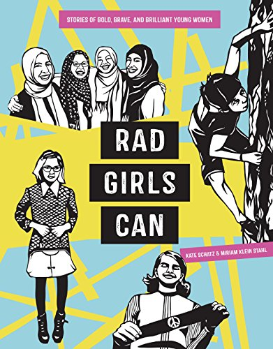 Rad Girls Can: Stories of Bold, Brave, and Brilliant Young Women (Rad Women) (8 Räder Stahl)