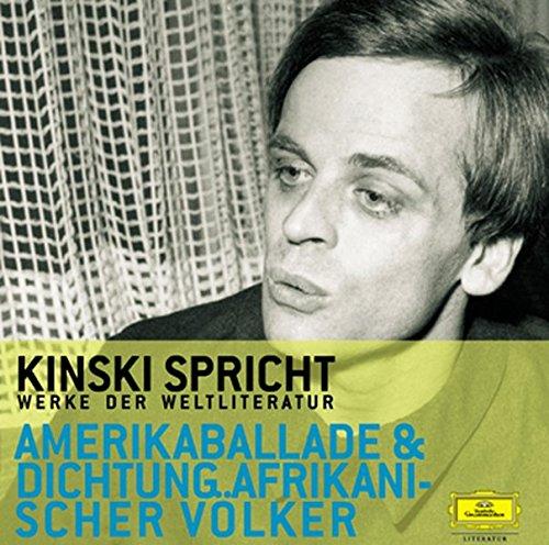 Kinski spricht aus der Amerikaballade und der Dichtung afrikanischer Voelker