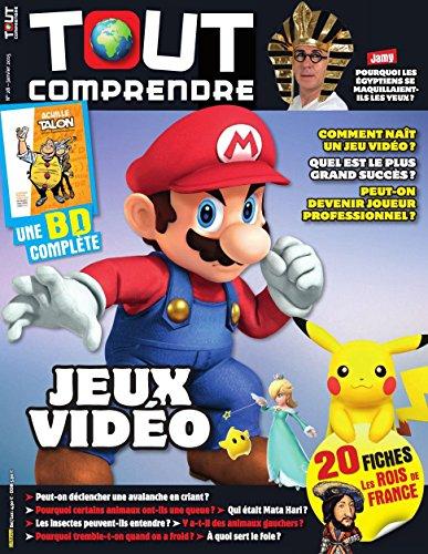 Tout Comprendre - Janvier 2015, n°28 : Jeux vidéo ; BD complète : Achille Talon ; 20 Fiches Les Rois de France par Fleurus