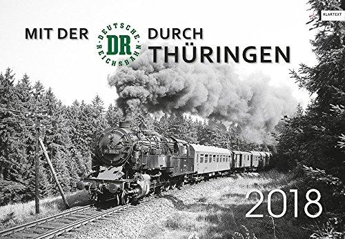Mit der DR durch Thüringen 2018: Kalender 2018