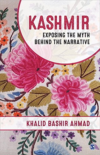Kashmir: Exposing the Myth Behind the Narrative