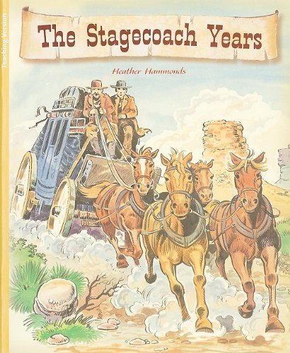the-stagecoach-years-2007-teacher-note